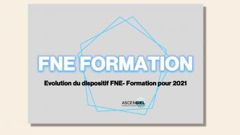 Evolutions du dispositif FNE - Formation pour 2021